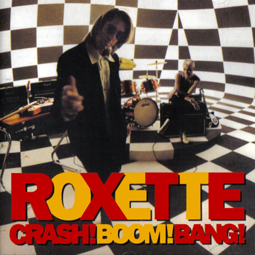 Roxette-Crash-Boom-Bang
