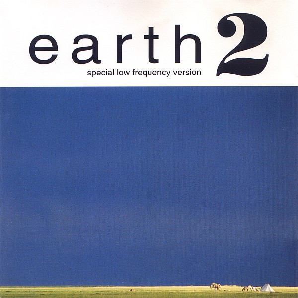 Earth-Earth-2-Special-Low-Frequency-Version