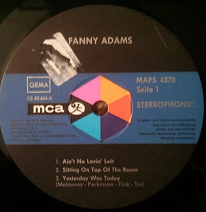 Uma prensagem original do único LP do Fanny Adams, pela MCA Records, que vale peso de ouro no mercado de colecionadores.