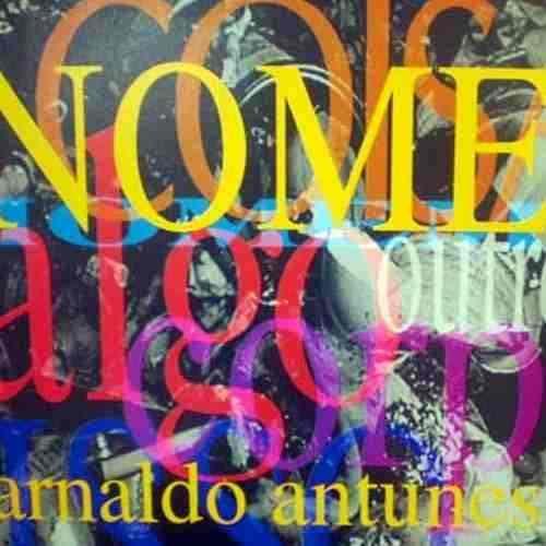 cd-arnaldo-antunes-nome-7156-MLB5173206786_102013-O